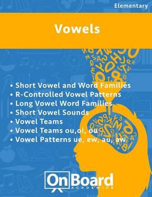 Vowels : R-Controlled Vowel Patterns, Long Vowel Word Families