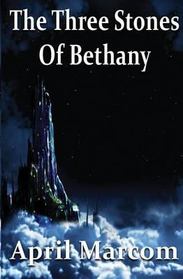 The Three Stones of Bethany Cover Image