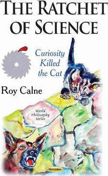 Ratchet of Science : Curiosity Killed the Cat