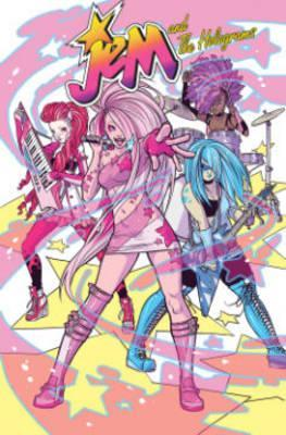 Jem and the Holograms: Showtime Vol.1