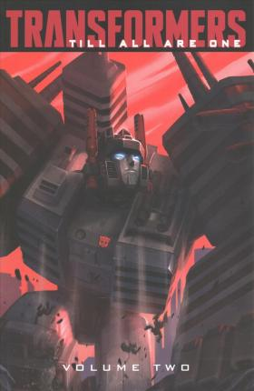 Transformers Till All Are One, Vol. 2