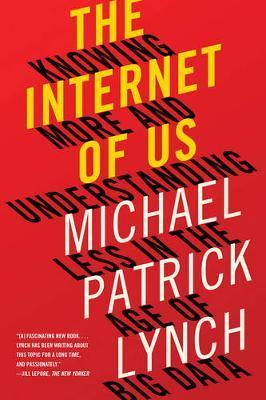 The Internet of Us