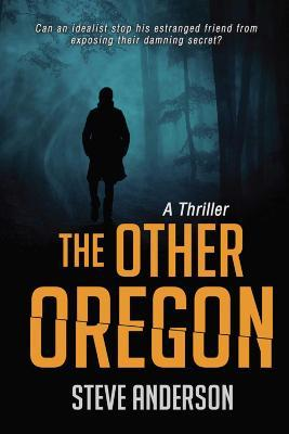 The Other Oregon