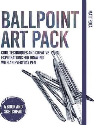 Ballpoint Art Pack : Cool Techniques and Creative Explorations for Drawing with an Everyday Pen