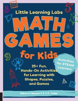 Little Learning Labs: Math Games for Kids, abridged paperback edition: Volume 6