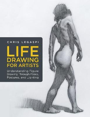 Life Drawing for Artists