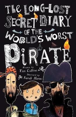 Long-Lost Secret Diary of the World's Worst Pirate