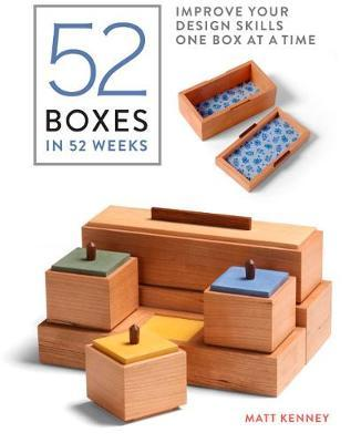 52 Boxes in 52 Weeks : Improve Your Design Skills One Box at a Time
