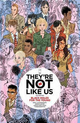They're Not Like Us: Volume 1