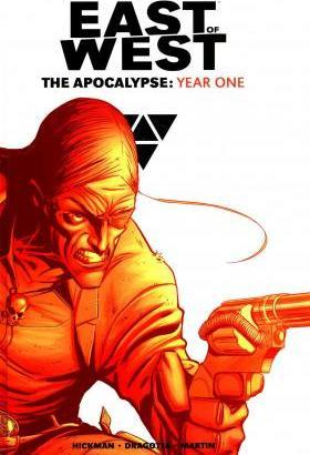 East of West: The Apocalypse Year One
