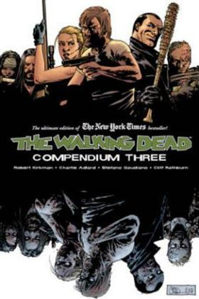 The Walking Dead Compendium Volume 3 Cover Image