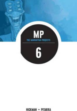 The Manhattan Projects Volume 6: Sun Beyond the Stars Cover Image