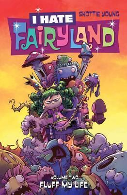 I Hate Fairyland Volume 2