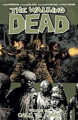 The Walking Dead Volume 26 : Call To Arms