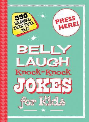 Belly Laugh Knock-Knock Jokes for Kids