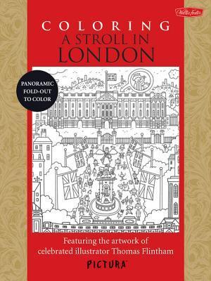 Coloring a Stroll in London  Featuring the Artwork of Celebrated Illustrator Thomas Flintham