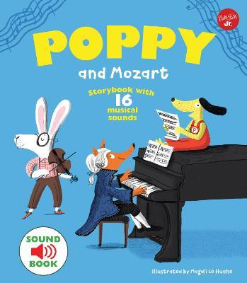 Poppy and Mozart : With 16 musical sounds!