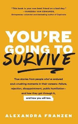 You're Going to Survive
