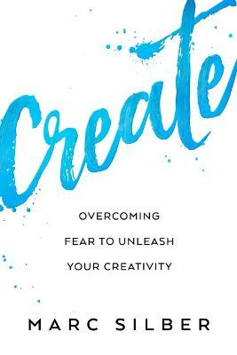 Create  Tools from Seriously Talented People to Unleash Your Creative Life