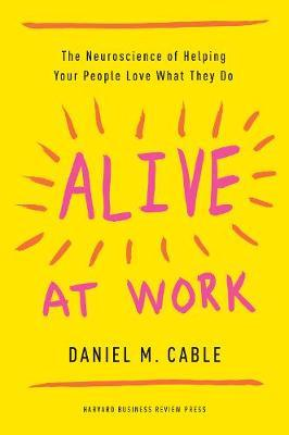 Image result for Alive at work book