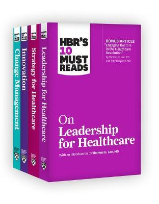 Hbr's 10 Must Reads for Healthcare Leaders Collection