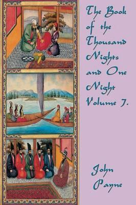 The Book of the Thousand Nights and One Night Volume 7.