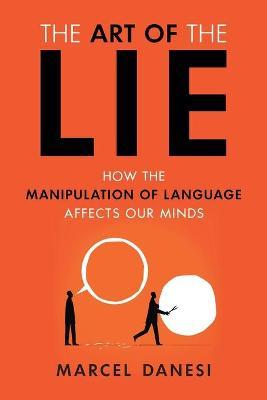 The Art of the Lie