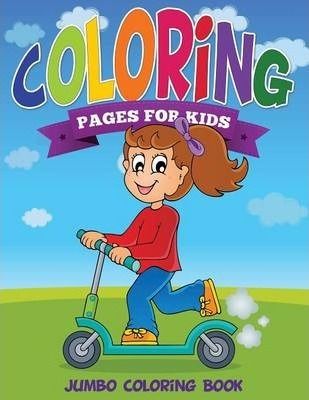 Coloring Pages For Kids Jumbo Coloring Book Speedy