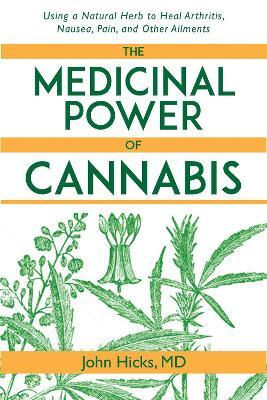 The Medicinal Power of Cannabis Cover Image