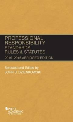 Professional Responsibility, Standards, Rules and Statutes 2015-16