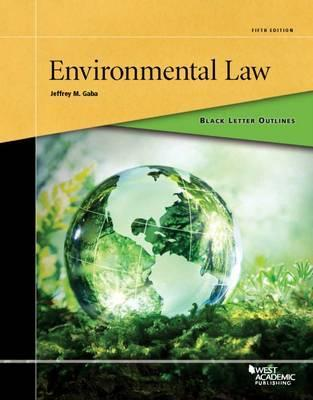Black Letter Outline on Environmental Law