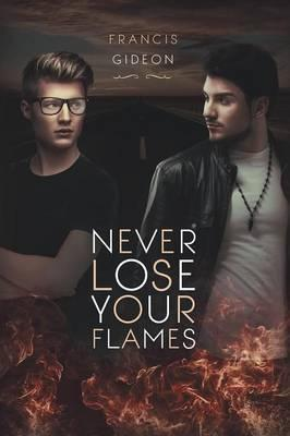 Never Lose Your Flames Cover Image