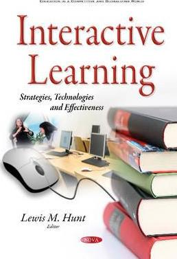Interactive Learning: Strategies, Technologies & Effectiveness