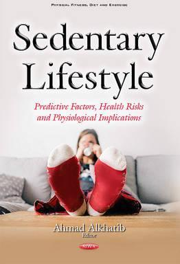 Sedentary Lifestyle : Predictive Factors, Health Risks & Physiological Implications