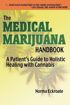 The Medical Marijuana Handbook