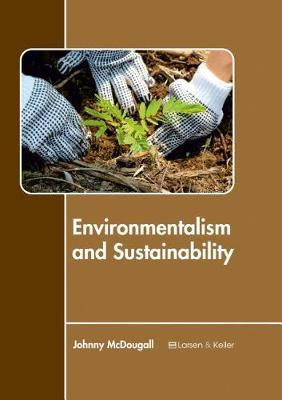 Environmentalism and Sustainability