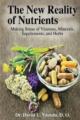 The New Reality of Nutrients
