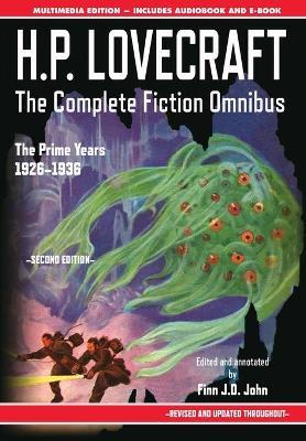 H.P. Lovecraft - The Complete Fiction Omnibus Collection - Second Edition  The Prime Years 1926-1936