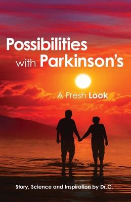 Possibilities with Parkinson's