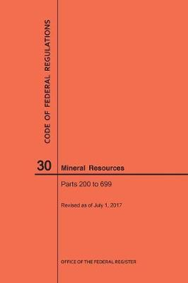 Code of Federal Regulations Title 30, Mineral Resources, Parts 200-699, 2017