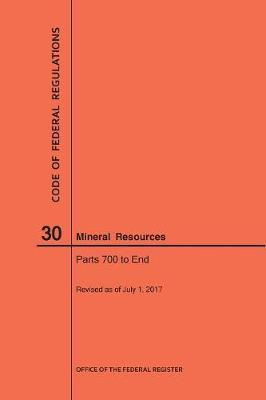 Code of Federal Regulations Title 30, Mineral Resources, Parts 700-End, 2017
