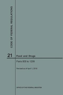 Code of Federal Regulations Title 21, Food and Drugs, Parts 800-1299, 2018
