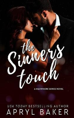 The Sinner's Touch - Anniversary Edition
