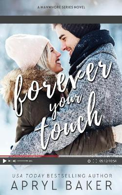 Forever Your Touch - Anniversary Edition