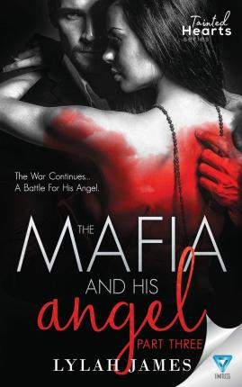 The Mafia and His Angel Part 3