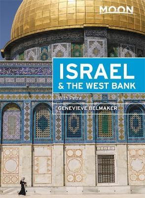 Moon Israel & the West Bank (Second Edition)  Including Petra
