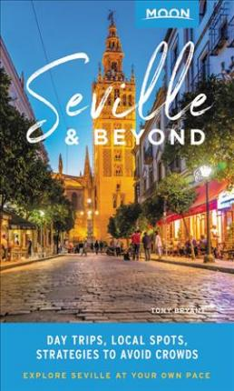 Moon Seville & Beyond (First Edition)
