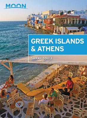 Moon Greek Islands & Athens (First Edition)