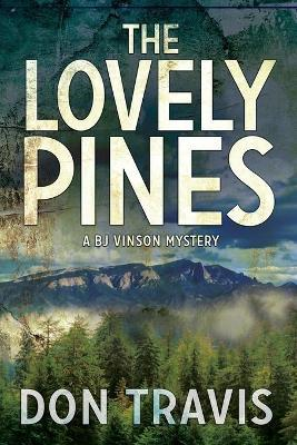 Lovely Pines