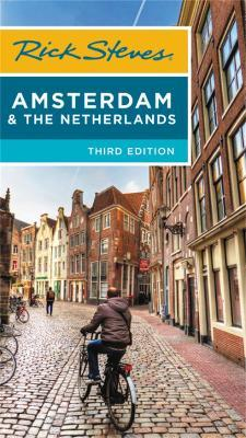 Rick Steves Amsterdam & the Netherlands (Third Edition)